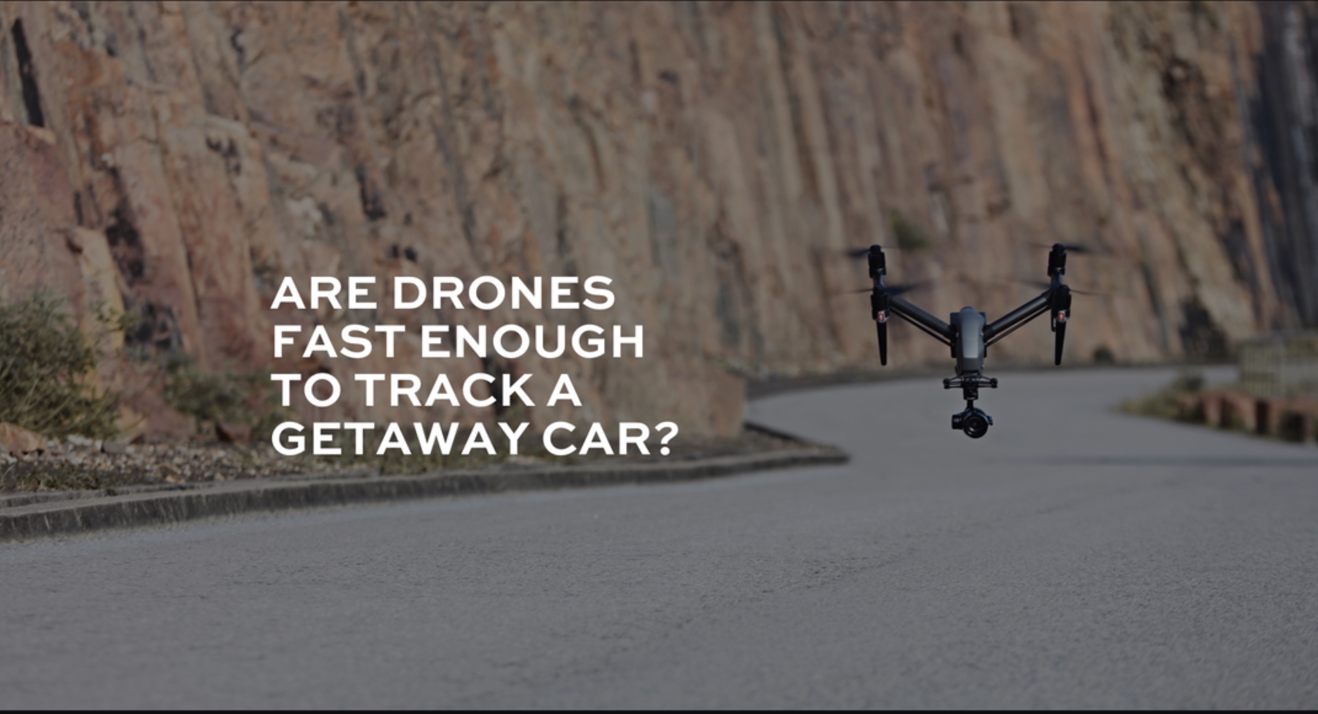 Speed of drones in car chase